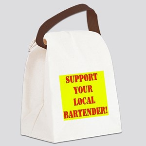 SUPPORT YOUR LOCAL BARTENDER Canvas Lunch Bag