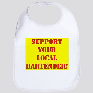 SUPPORT YOUR LOCAL BARTENDER Bib