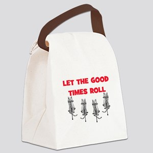 LET THE GOOD TIMES ROLL Canvas Lunch Bag