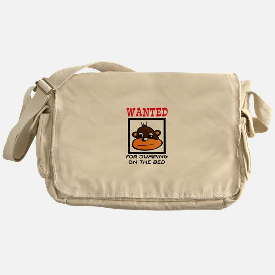 WANTED: JUMPING ON THE BED Messenger Bag