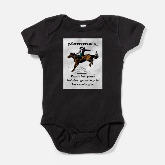 DON'T LET YOUR BABIES GROW UP.. Baby Bodysuit