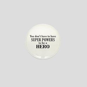 Be A Hero Mini Button