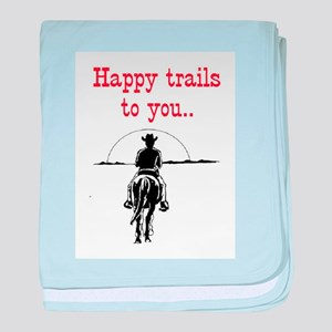 HAPPY TRAILS baby blanket
