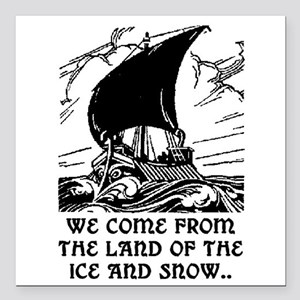 """THE LAND OF ICE AND SNOW Square Car Magnet 3"""" x 3"""""""