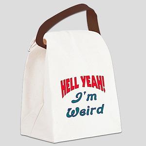 HELL YEAH, I'M WEIRD Canvas Lunch Bag