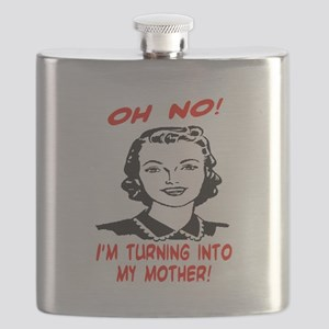 TURNING INTO MY MOTHER Flask