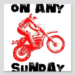 """ON ANY SUNDAY Square Car Magnet 3"""" x 3"""""""