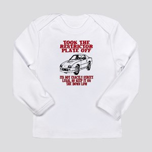 RESTRICTOR PLATE OFF.. Long Sleeve Infant T-Shirt