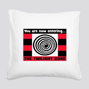 YOU ARE NOW ENTERING #2 Square Canvas Pillow
