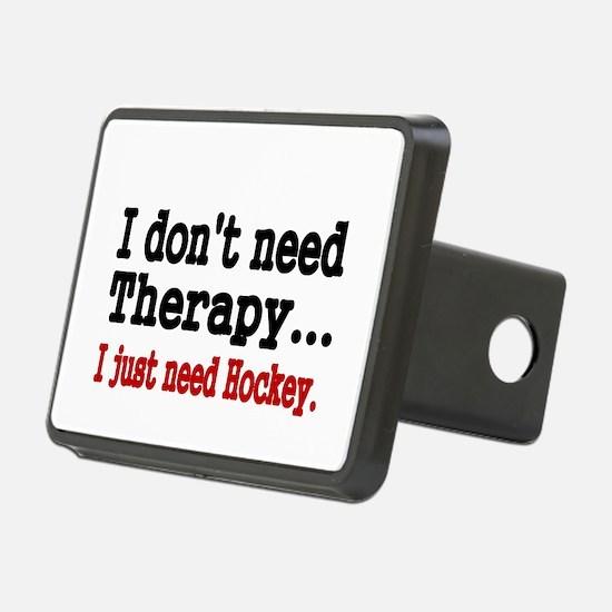 I dont need therapy. I just need Hockey. Hitch Cov