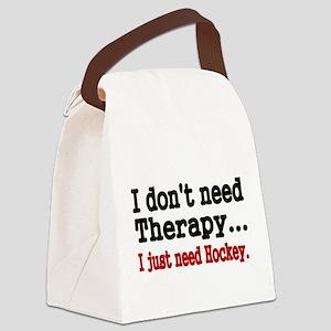 I dont need therapy. I just need Hockey. Canvas Lu