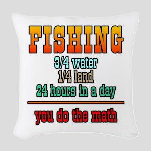 Fishing...You Do The Math Woven Throw Pillow