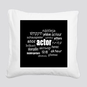 Actor Square Canvas Pillow