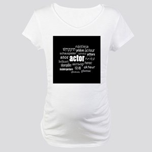 Actor Maternity T-Shirt
