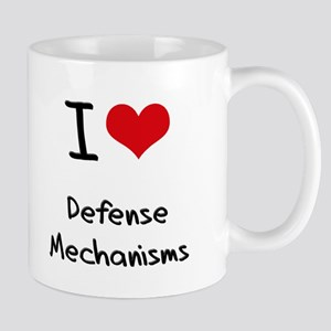 I Love Defense Mechanisms Mug