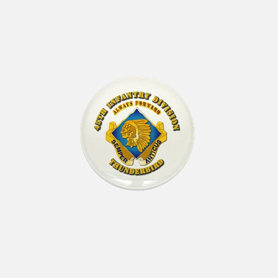 Army - 45th Infantry Division - DUI Mini Button