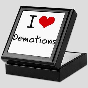 I Love Demotions Keepsake Box