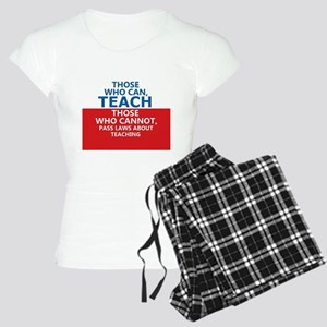 Those Who Can, Teach Women's Light Pajamas