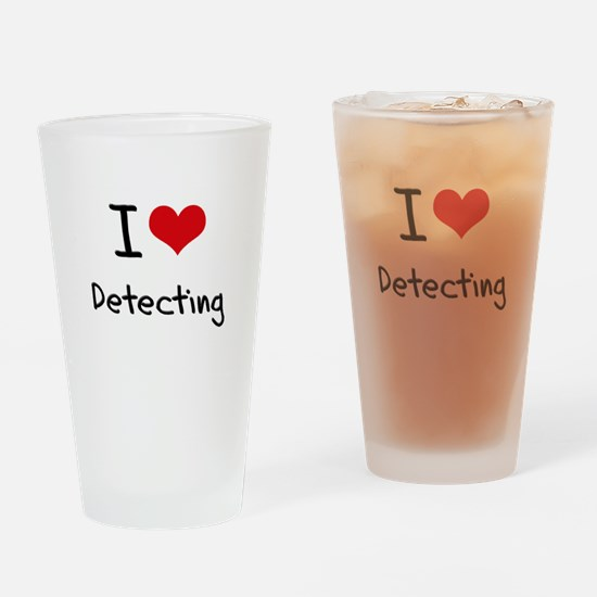 I Love Detecting Drinking Glass