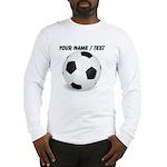 Custom Soccer Ball Long Sleeve T-Shirt