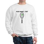 Custom Tennis Racket Sweatshirt
