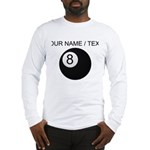 Custom Eight Ball Long Sleeve T-Shirt