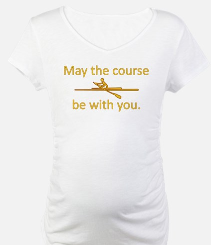 May the course be with you - ROWING Shirt
