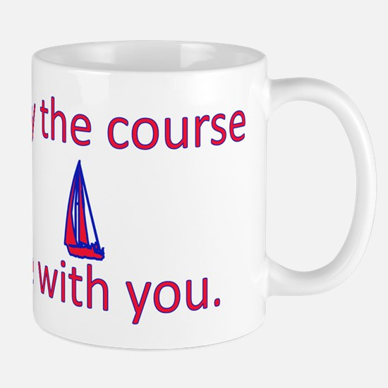 May the course be with you - SAILING Mug