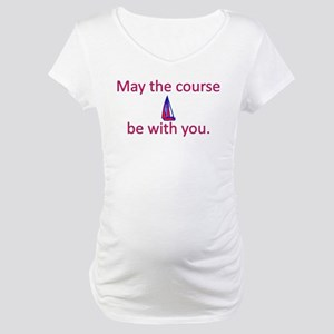 May the course be with you - SAILING Maternity T-S