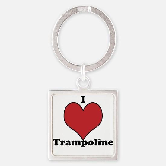 i love trampoline Keychains