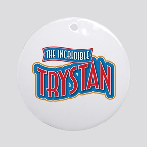 The Incredible Trystan Ornament (Round)