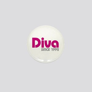 Diva Since 1992 Mini Button