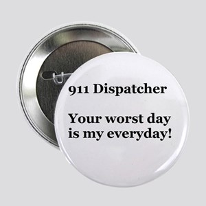 "911 Dispatcher 2.25"" Button"