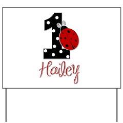 1 Ladybug HAILEY - Custom Yard Sign