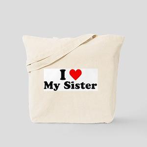I Heart My Sister Tote Bag