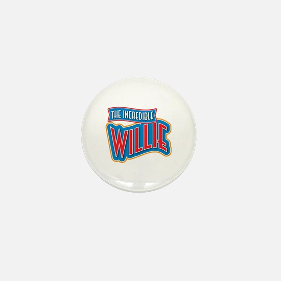 The Incredible Willie Mini Button