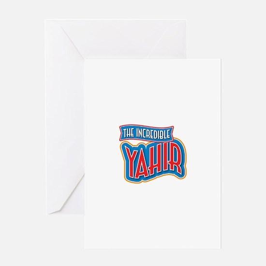 The Incredible Yahir Greeting Card