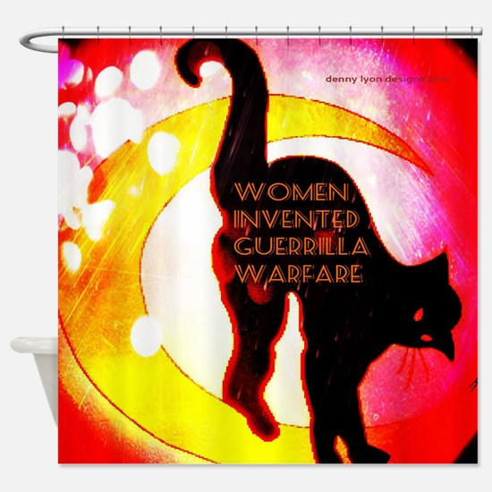 Women Invented Guerrilla War Shower Curtain