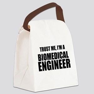 Trust Me, Im A Biomedical Engineer Canvas Lunch Ba