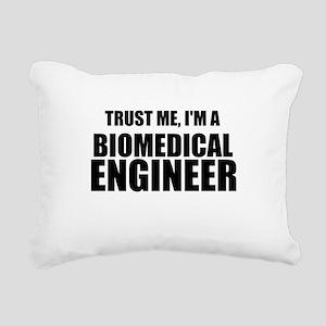 Trust Me, Im A Biomedical Engineer Rectangular Can