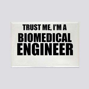 Trust Me, Im A Biomedical Engineer Rectangle Magne