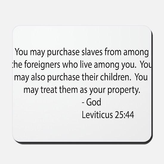 Leviticus 25:44 Mousepad