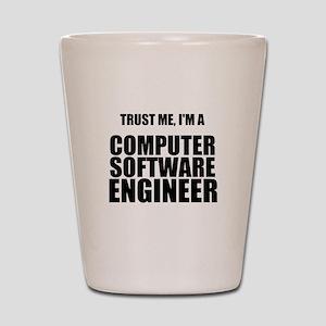 Trust Me, Im A Computer Software Engineer Shot Gla