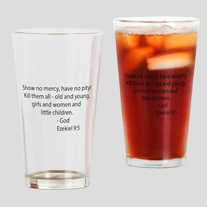 Ezekiel 9:5 Drinking Glass