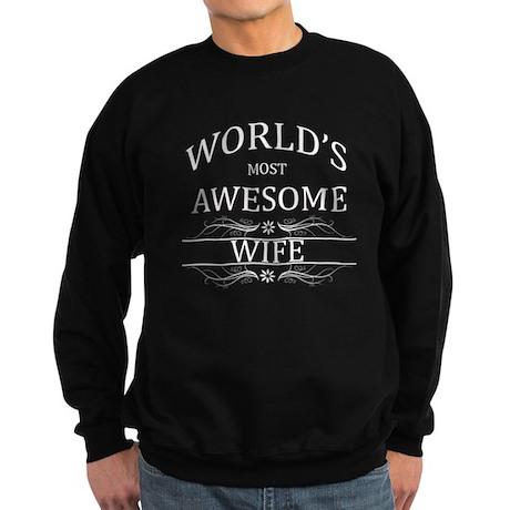 World's Most Awesome Wife Sweatshirt (dark)