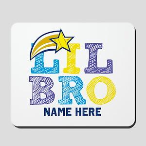 Add Name Lil Bro Mousepad