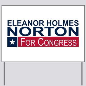 Elect Eleanor Holmes Norton Yard Sign