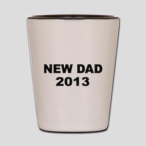 NEW DAD 2013-2 Shot Glass