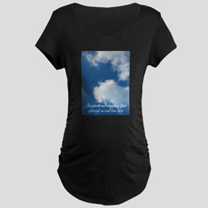 inspirational clouds poster Maternity T-Shirt