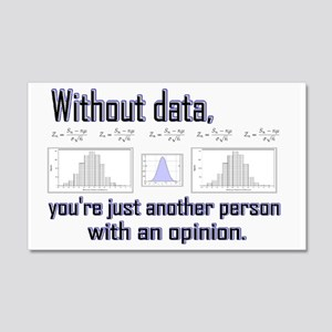 Without Data... 20x12 Wall Decal